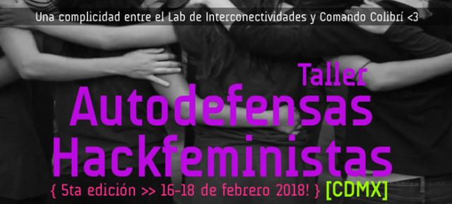 ¡Febrero de Autodefensas Hackfeministas en la CDMX!
